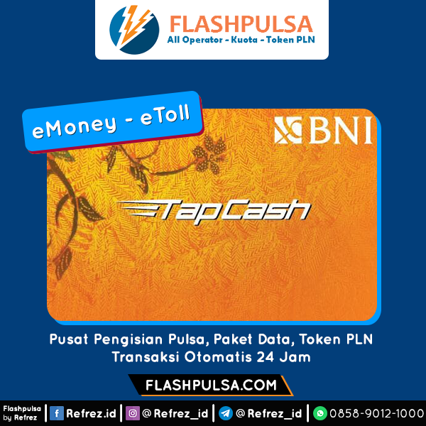 E-Toll Mandiri/BNI ETOLL TAPCASH  BNI - TAPCASH20